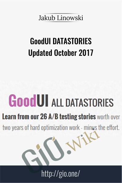 GoodUI DATASTORIES Updated October 2017
