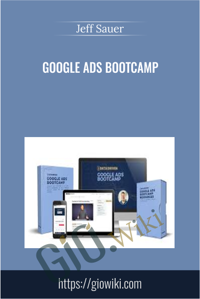 Google Ads Bootcamp - Jeff Sauer