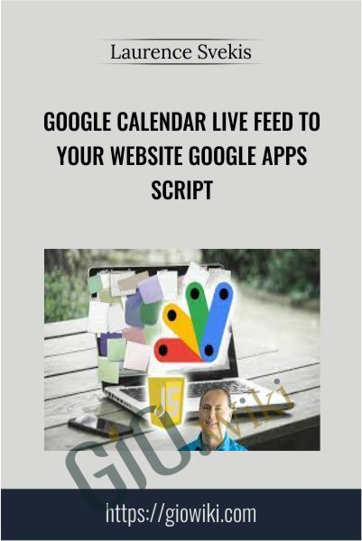 Google Calendar Live feed to your website Google Apps Script - Laurence Svekis
