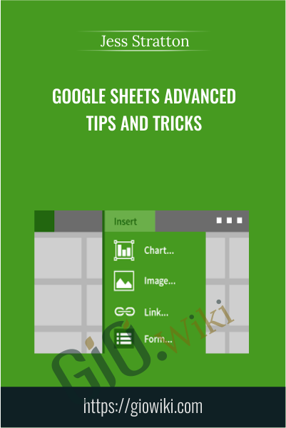Google Sheets Advanced Tips and Tricks - Jess Stratton
