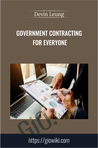 Government Contracting for Everyone - Devin Leung