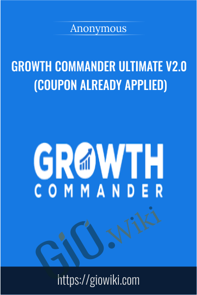 Growth Commander Ultimate v2.0 (Coupon Already Applied)