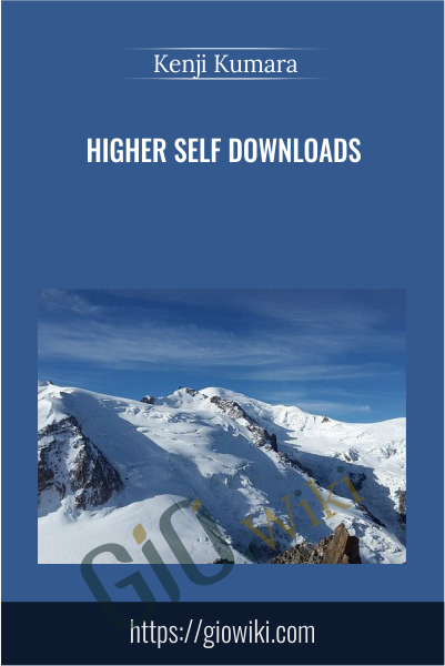 Higher-self downloads - Kenji Kumara