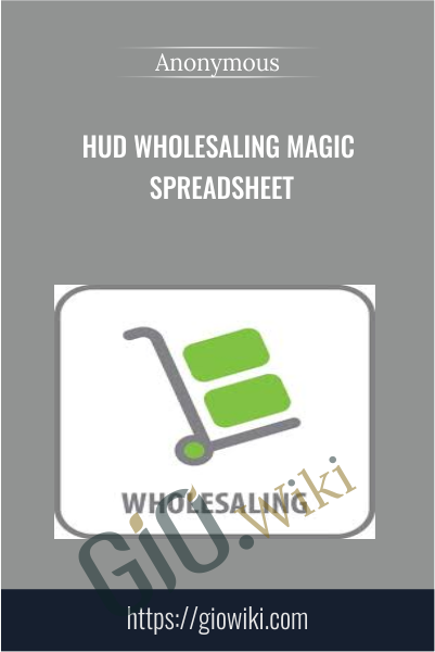 HUD Wholesaling Magic Spreadsheet
