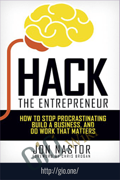 Hack the Entrepreneur – 1,000 Maniacs: Complete Training Course – Jonny Nastor