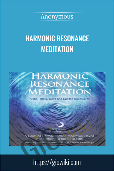 Harmonic Resonance Meditation