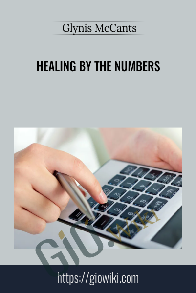 Healing By The Numbers - Glynis McCants