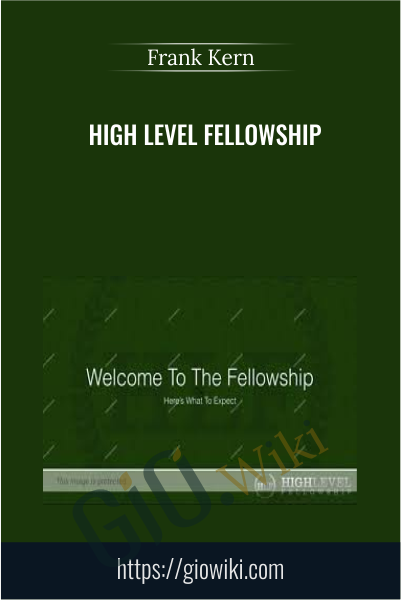 High Level Fellowship - Frank Kern