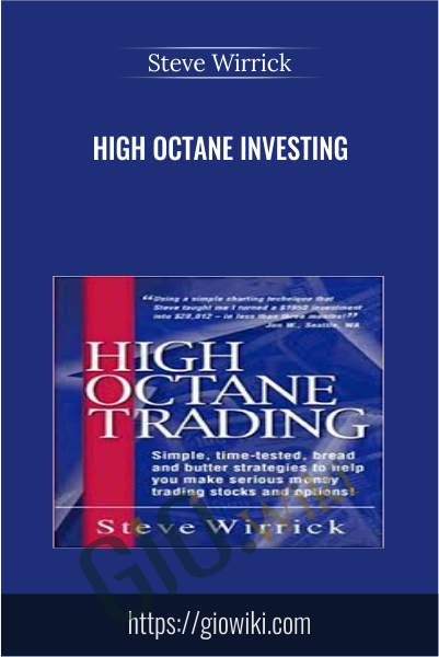 High Octane Investing - Steve Wirrick