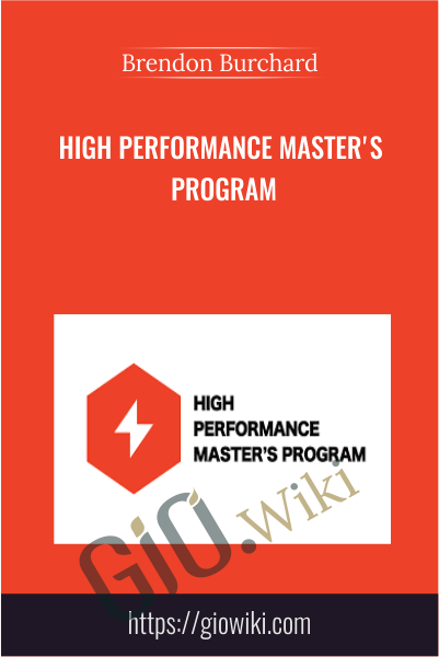 High Performance Master's Program - Brendon Burchard