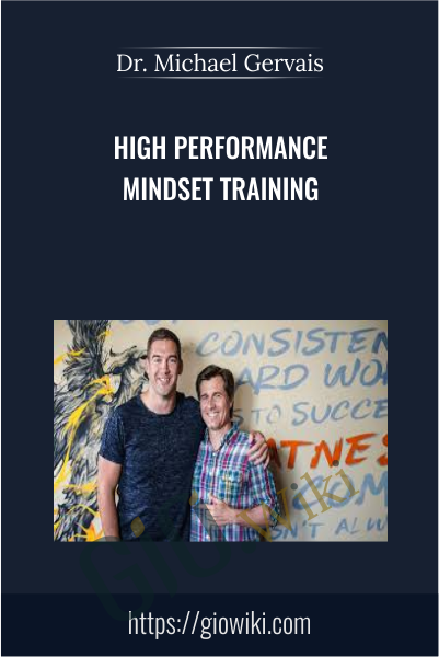 High Performance Mindset Training - Dr. Michael Gervais