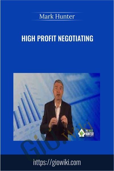 High Profit Negotiating - Mark Hunter