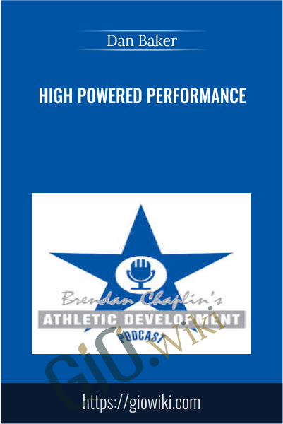 High powered performance - Dan Baker