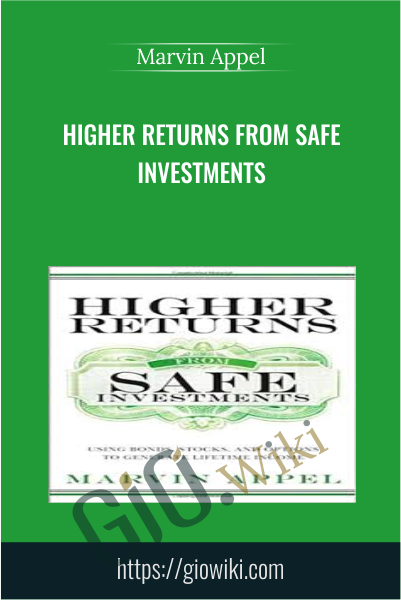 Higher Returns from Safe Investments - Marvin Appel