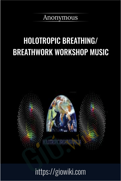 Holotropic Breathing/Breathwork Workshop Music