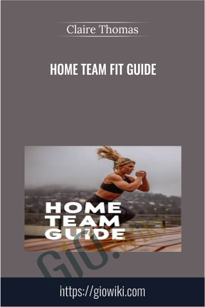 Home Team Fit Guide - Claire Thomas