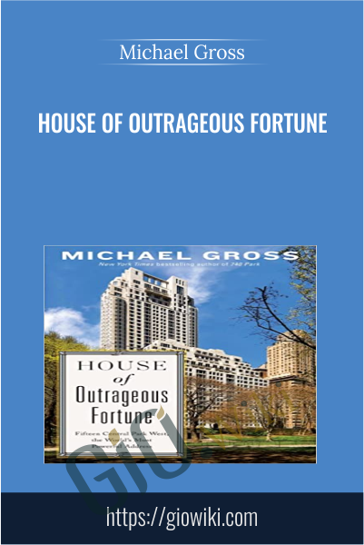 House of Outrageous Fortune - Michael Gross