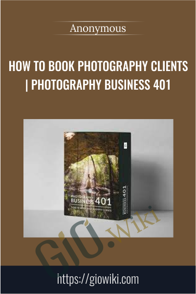 How To Book Photography Clients | Photography Business 401