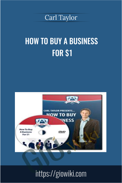 How To Buy A Business For $1 - Carl Taylor