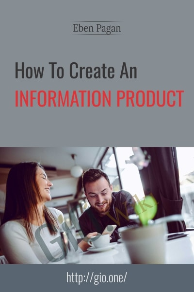 How To Create An Information Product