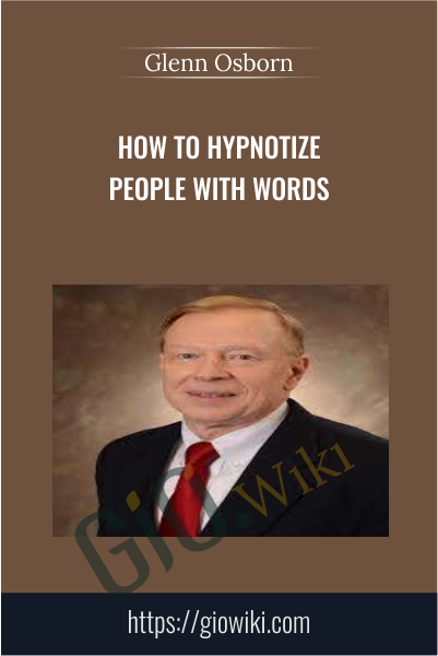 How To HYPNOTIZE People With Words - Glenn Osborn