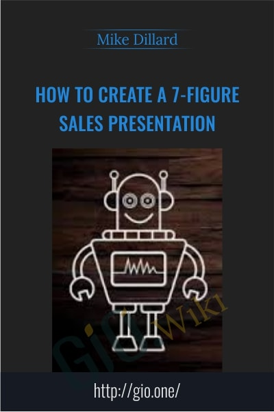 How to Create a 7 - Figure Sales Presentation