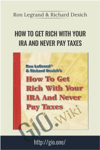 How to Get  Rich with Your IRA and Never Pay Taxes
