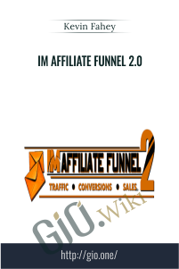 IM Affiliate Funnel 2.0 – Kevin Fahey