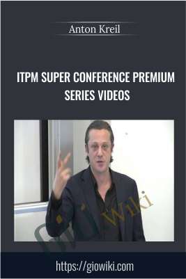 ITPM Super Conference Premium Series Videos - Anton Kreil