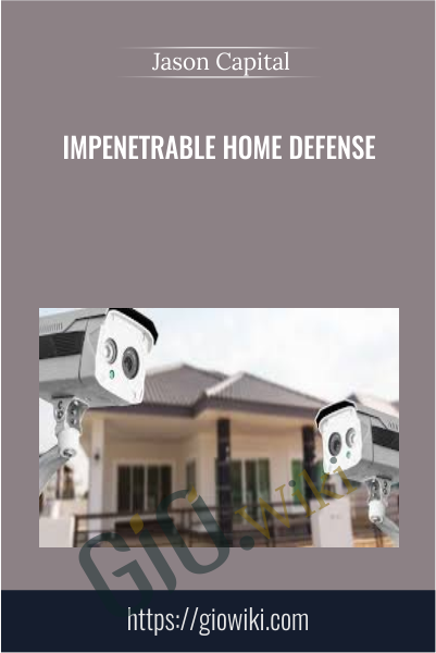 Impenetrable Home Defense -  Jason Hanson