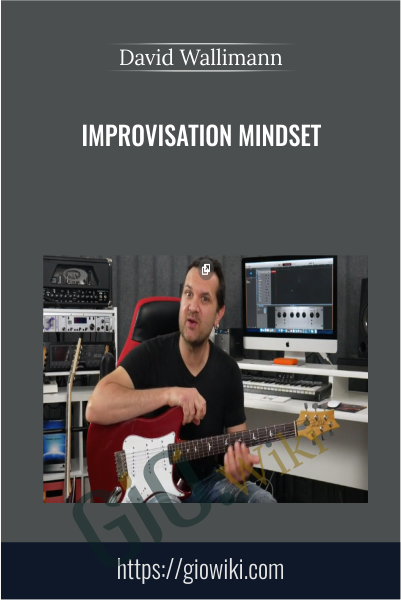 Improvisation Mindset - David Wallimann