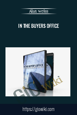 In the buyers office - Alan weiss