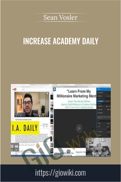 Increase Academy Daily - Sean Vosler