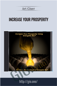 Increase Your Prosperity – Art Giser