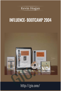 Influence: Bootcamp 2004 - Kevin Hogan