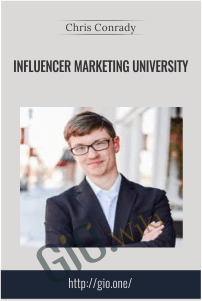 Influencer Marketing University – Chris Conrady