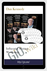Influential Writing Workshop - Dan Kennedy