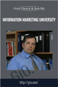 Information Marketing University – Fred Gleeck & Bob Bly