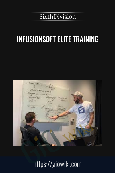Infusionsoft Elite Training - SixthDivision