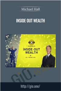 Inside Out Wealth – Michael Hall
