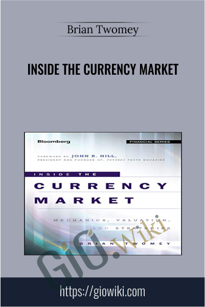 Inside the Currency Market - Brian Twomey