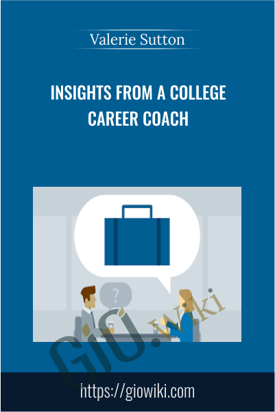 Insights from a College Career Coach - Valerie Sutton