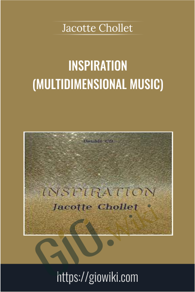 Inspiration (Multidimensional Music) - Jacotte Chollet
