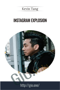 Instagram Explosion – Kevin Tang