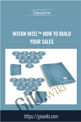 Intern Intel™ How To Build Your Sales - Dandrew