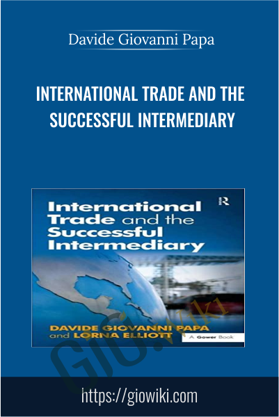 International Trade and the Successful Intermediary - Davide Giovanni Papa