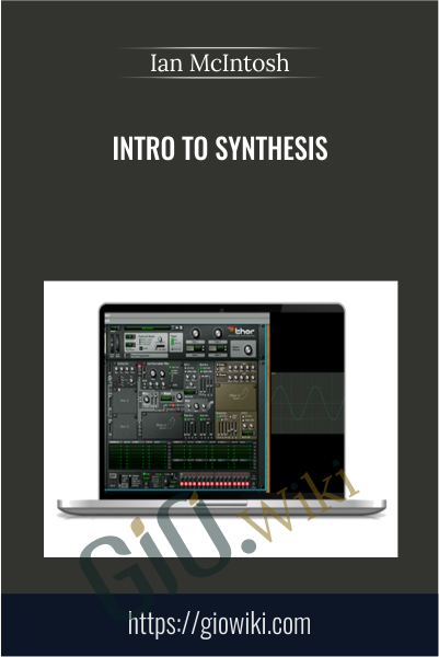 Intro To Synthesis - Ian McIntosh