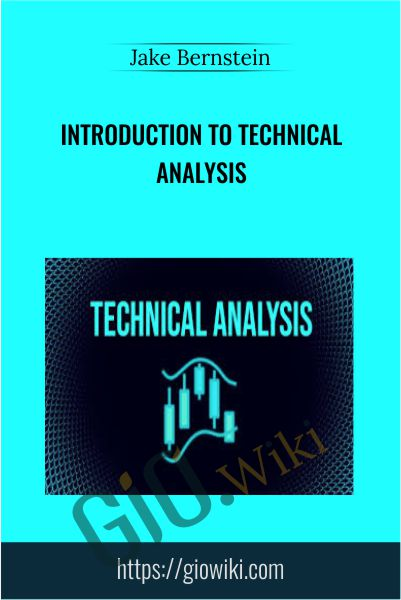 Introduction To Technical Analysis - Jake Bernstein