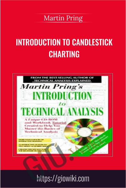 Introduction to Candlestick Charting - Martin Pring