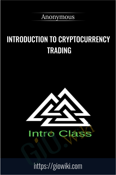 Introduction to Cryptocurrency Trading